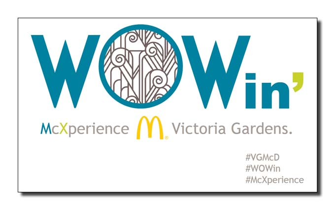 McDonalds WOW Victoria Gardens Grand Opening Perry Advertising